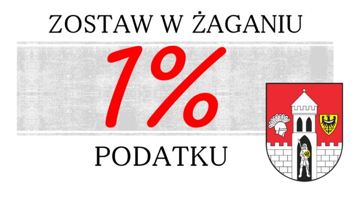 Zostaw w Żaganiu jeden procent podatku